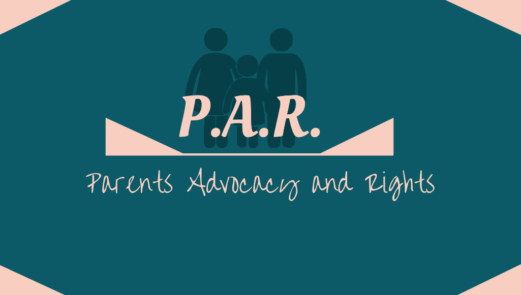 Parents Advocacy & Rights